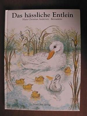 Das hässliche Entlein: Andersen, Hans Ch./Bernadette