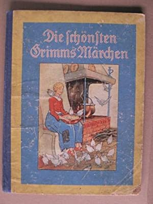 Die schönsten Grimms Märchen - Aschenbrödel/Schneewittchen/Däumling: Carl Lindeberg (Illustr.)/Brüder