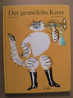 Der gestiefelte Kater - Ein Märchen nach: Fischer, Hans/Perrault, Charles