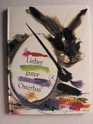 Lieber guter Osterhas`: Eva Leitgeb/Janusz Grabianski
