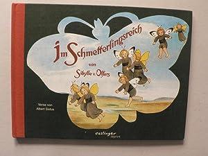 Im Schmetterlingsreich: Sixtus, Albert/von Olfers,