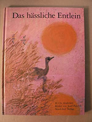 Das hässliche Entlein: Andersen, Hans Christian/Palecek,