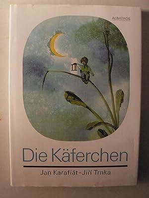 Die Käferchen: Jan Karafiát/Jiri Trnka