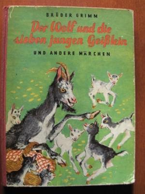 der wolf und die sieben jungen geißlein und andere märchengebrüder grimm: very good