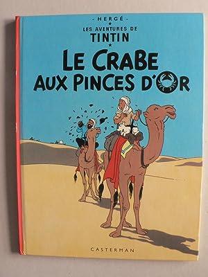 Les Aventures de Tintin. Le Crabe aux: Hergé. Georges Remy