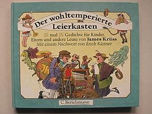 Der wohltemperierte Leierkasten - 12 mal 12: James Krüss/Erich Kästner