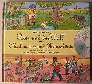 Peter und der Wolf /Nussknacker und Mausekönig: Prokofjew, Sergej/Hoffmann, E.