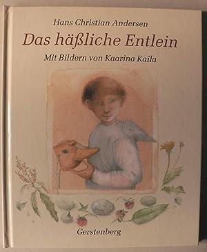 Das hässliche Entlein: Andersen, Hans Christian/Kaila,