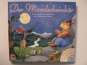 Der Mondscheinbär - Gute-Nacht-Geschichten und Schlummerlieder. Mit: Raake, Günter