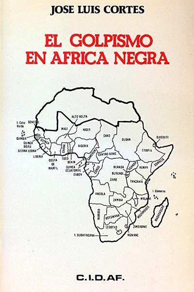 El golpismo en África Negra - Cortes, José Luis