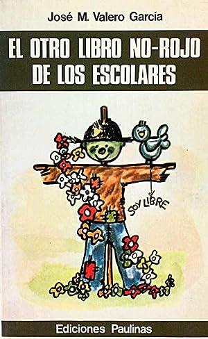 El otro libro no-rojo de los escolares: Valero García, José