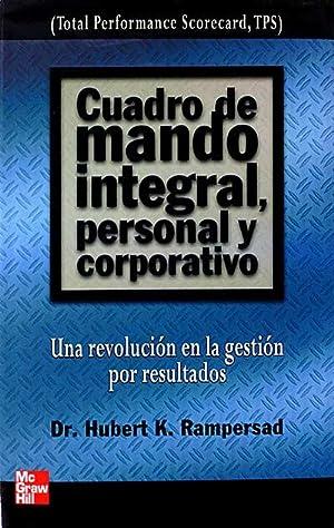 Cuadro de mando integral, personal y corporativo: Dr. Hubert K. Rampersad