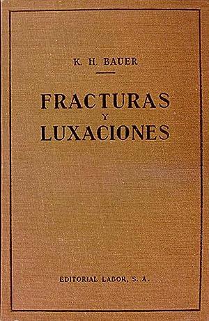 Fracturas y luxaciones: K. H. Bauer