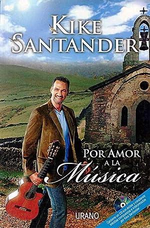 Por amor a la música: Kike Santander