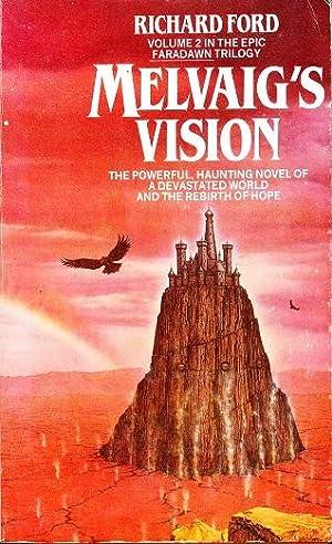 Melvaig's Vision: Volume 2 of the Faradawn: Ford, Richard