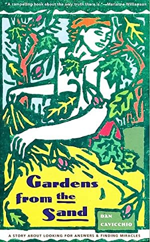 Gardens from the Sand: A Story About: Cavicchio, Dan