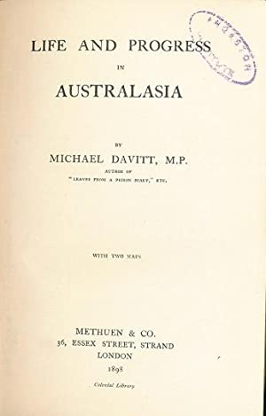 Life and Progress in Australasia: Michael Davitt
