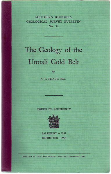 The Geology Of The Umtali Gold Belt Southern Rhodesia Geological