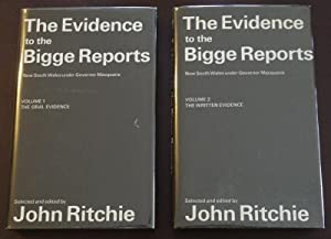 The Evidence To The Bigge Reports. New: RITCHIE, JOHN; Selector