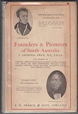 Founders and Pioneers of South Australia. Life: PRICE, A. GRENFELL.
