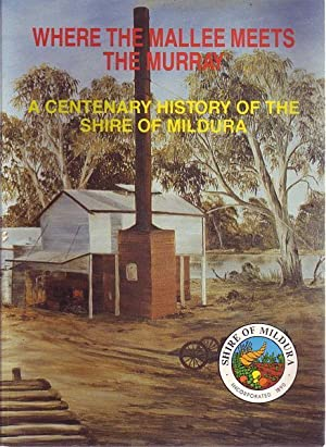 Where The Mallee Meets The Murray. A: PARSONS, RONALD.