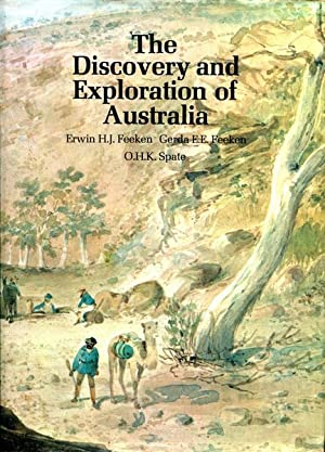 The Discovery and Exploration of Australia.: FEEKEN, ERWIN H.