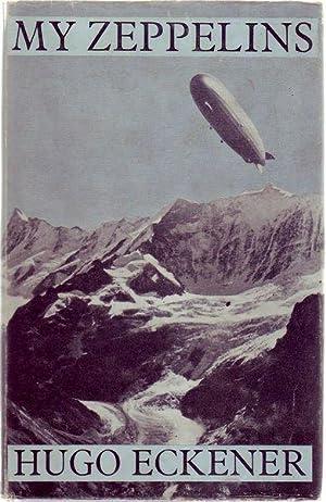 My Zeppelins.: ECKENER, HUGO.