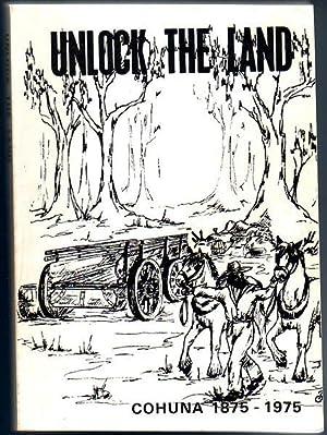 Unlock The Land. A History Of The: GORDON, GWENYTH; HETHERINGTON,