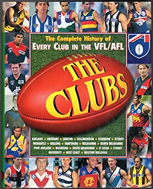 The Clubs. The Complete History of Every: PORTER, A; BLUCHER,