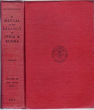 A Manual Of The Geology Of India: PASCOE, SIR EDWIN