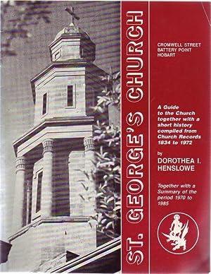 St. George's Church. Cromwell Street Battery Point: HENSLOWE, DOROTHEA I.