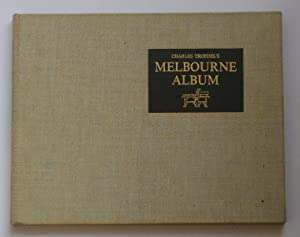 The Melbourne Album. Comprising a series of: TURNBULL, CLIVE. Editor.