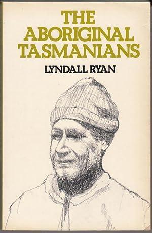 The Aboriginal Tasmanians.: RYAN, LYNDALL.