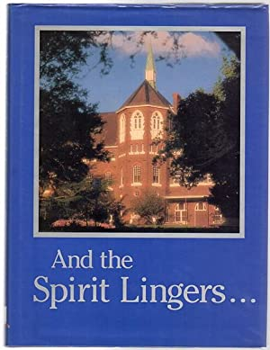 And The Spirit Lingers . Genazzano - One Hundred Years 1889 - 1989.: BELL, Sr MARIA ; Editor.