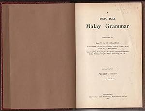 A Practical Malay Grammar.: SHELLABEAR, REV. W.