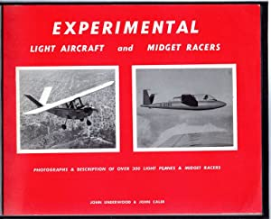 Experimental Light Aircraft And Midget Racers.: UNDERWOOD, JOHN; CALER,