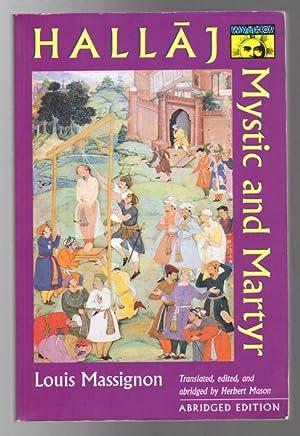 The Passion Of Al-Hallaj. Mystic And Martyr: MASSIGNON, LOUIS.