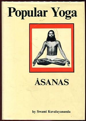 Popular Yoga. Asanas.: KUVALAYANANDA, SWAMI.