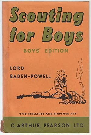 Scouting For Boys. Boy's Edition.: LORD BADEN POWELL.