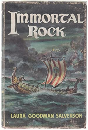 Immortal Rock. The Saga of the Kensington: GOODMAN SALVERSON, LAURA.