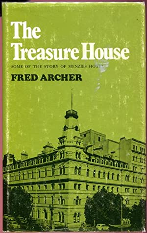 The Treasure House. Some of the Story: ARCHER, FRED.