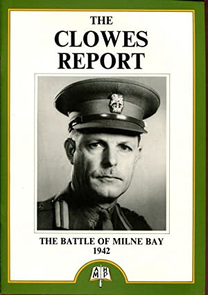 The Clowes Report On The Battle Of: CLOWES, MAJOR-GENERAL CYRIL;