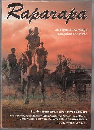Raparapa Kularr Martuwarra. Stories from the Fitzroy: MARSHALL, PAUL; Editor.