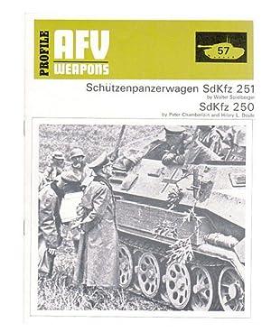 Schutzenpanzerwagen SdKfz 251 and 250.: SPIELBERGER, WALTER; CHAMBERLAIN,