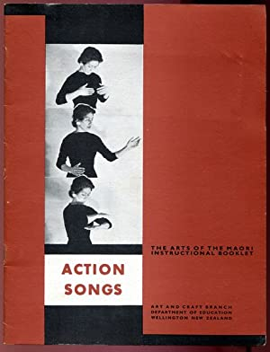 Action Songs. The Arts of the Maori