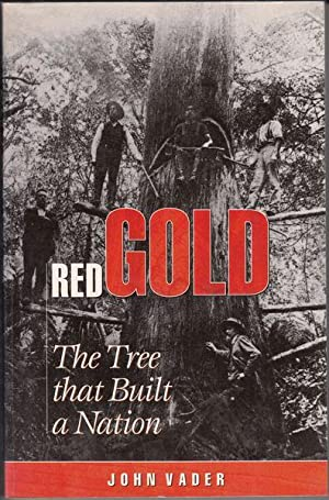 Red Gold. The Tree that Built a: VADER, JOHN.