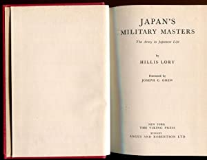 Japan's Military Masters. The Army in Japanese: LORY, HILLIS.