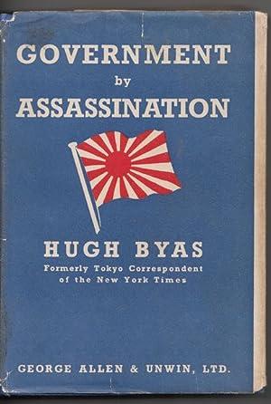 Government by Assassination.: BYAS, HUGH.