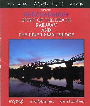 Kanchanaburi Spirit of the Death Railway and