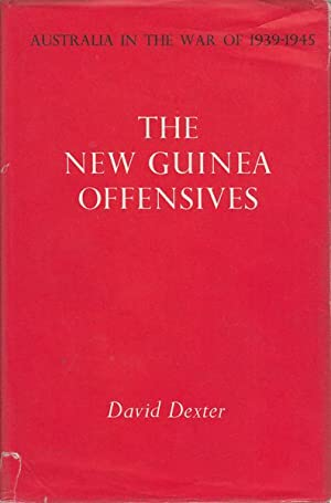 The New Guinea Offensives.: DEXTER, DAVID.